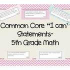 "Common Core Math 5th Grade ""I can"" statement signs (pastel"