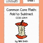 Common Core Math: Add to Subtract (Grade 1)