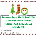 Common Core Math Addition & Subtraction Games (1.OA6): Chr