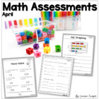 Common Core Math Assessments- 1st Grade - April
