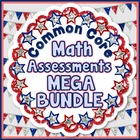 Common Core Math Assessments for Grades 1-5 - MEGA BUNDLE
