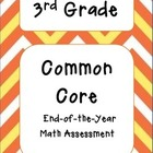 Third Grade Common Core Math Summative Assessment
