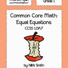 Common Core Math: Equal Equations (Grade 1)