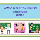 Common Core Math - Grade 5 Rubrics