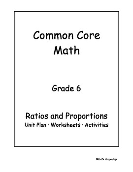 6th Grade Common Core Math Ratios and Proportional Reasoning Unit