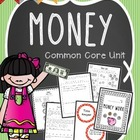 Common Core Math - Money Unit {word problems}