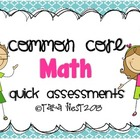 Common Core Math Quick Assessments