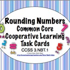 Common Core Math Task Cards - Rounding Numbers CCSS 3.NBT.1