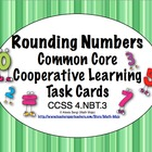 Common Core Math Task Cards - Rounding Numbers CCSS 4.NBT.3