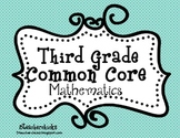 Common Core Math Third Grade Checklist and Kid Friendly