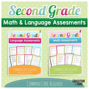Common Core Math and ELA Language Assessments 2nd Grade