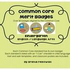 "Kindergarten Common Core ELA Badges, with ""I Can"" Checklists"