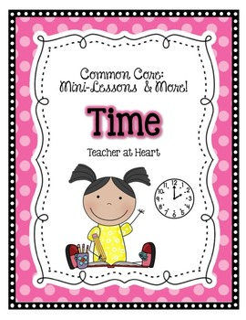 Common Core Mini Lessons and More: Time