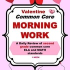 Common Core Morning Work - Grade 2 ~ Valentine Edition