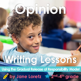 Common Core Opinion Writing Lessons  (gradual release of r