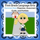 Common Core Organizer, Assessment Guide & Portfolio 1st Gr
