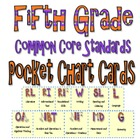 Common Core Pocket Chart Cards for Fifth Grade (I will . .
