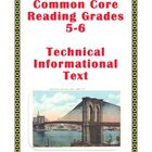 Common Core Reading Grades 5-6: Technical Informational Text