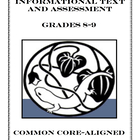 Common Core Informational Passage and Assessment: Grade 8-9