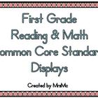 Common Core Reading & Math Displays (1st Grade)