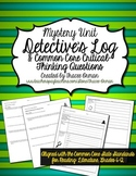 Common Core Reading Mystery Unit Detective Log & Questions