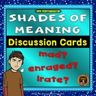 Shades of Meaning Discussion Cards -- Common Core Aligned