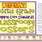 Common Core Sixth Grade Posters for Arizona