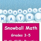 Common Core Snowball Math for Grades 3-5
