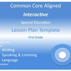 Common Core  Special Ed Interactive Lesson Plan Templates