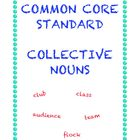 Common Core L.2.1a: Collective Nouns
