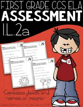 Common Core Standard Language Arts Assessment 1.L.2 (1.L.2a)