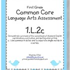Common Core Standard Language Arts Assessment 1.L.2 (1.L.2