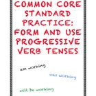 Common Core L.4.1b: Form and Use Progressive Verb Tenses