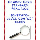 Common Core L.3.4a and L4.4a: Sentence-Level Context Clues