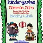 Common Core Standards * Record of Activities Taught * Kind