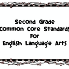 Common Core Standards for Second Grade English Language Arts