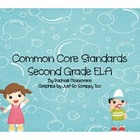 Common Core State Standards: Second Grade ELA
