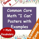 "Common Core Student-Friendly Math ""I Can"" Posters + Vocab"