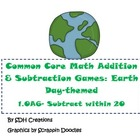 Common Core Subtraction Games (1.OA6) Earth Day Themed