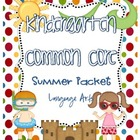 Common Core Summer Language Arts Review Packet {Kindergarten}