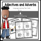 Adjectives and Adverbs Task Cards  2.L.1.e