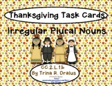 Irregular Plural Nouns Task Cards  2.L.1.b (Common Core Th