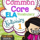 Common Core Vocabulary Concept Kidtionary (LA) Part 1