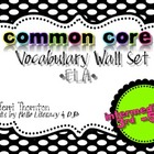 Common Core Vocabulary ELA Wall Set: 3rd-5th grades {Inter