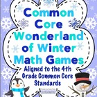 Common Core Wonderland of Winter Math Games Grade 4