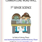 Common Core Word Wall: 1st Grade Science