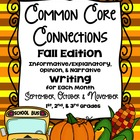 Common Core Writing ~ Classroom Connections FALL Edition