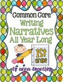 Common Core- Writing Narratives All Year Long!!