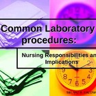 Common Laboratory Procedure: Nursing Responsibilities and
