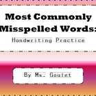 Commonly Misspelled Words Spelling Lists and Handwriting Practice